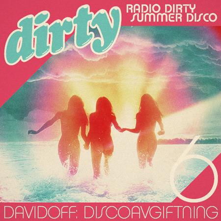 Radio Dirty #06: Davidoff – Discoavgiftning